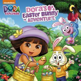 Dora 's Easter Bunny Adventure (Dora the Explorer) (PagePerfect NOOK Book)