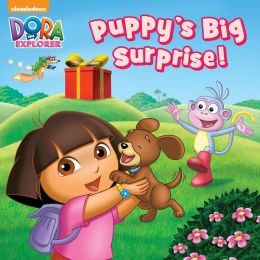 Puppy's Big Surprise (Dora the Explorer) (PagePerfect NOOK Book)
