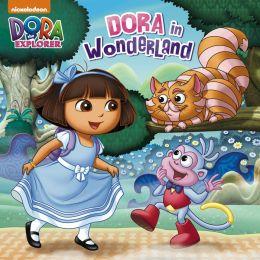 Dora in Wonderland (Dora the Explorer) (PagePerfect NOOK Book)