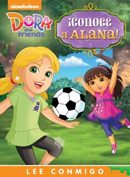¡Conoce a Alana! Lee Conmigo Libro de Cuentos (Dora and Friends) (PagePerfect NOOK Book)