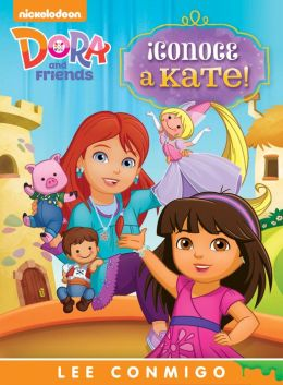 ¡Conoce a Kate! Lee Conmigo Libro de Cuentos (Dora and Friends) (PagePerfect NOOK Book)