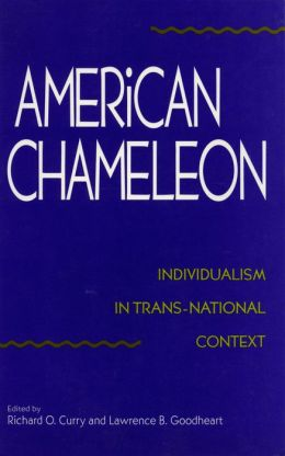 American Chameleon: Individualism in Trans-National Context