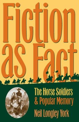 Fiction as Fact: Horse Soldiers and Popular Memory