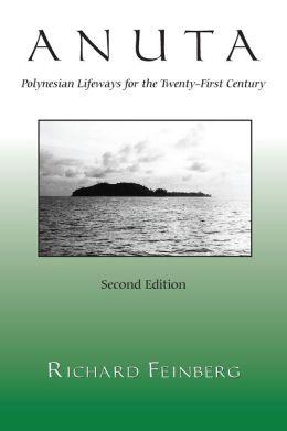 Anuta: Polynesian Lifeways for the Twenty-First Century