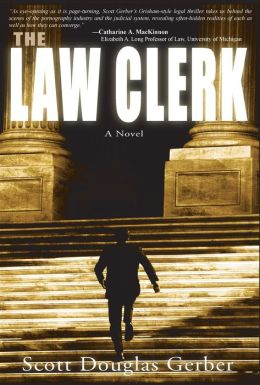 The Law Clerk: A Novel