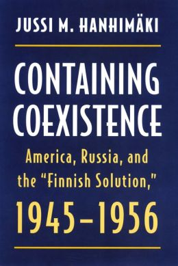 Containing Coexistence: America, Russia, and the