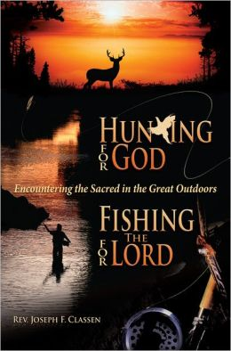 Hunting for God