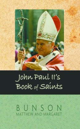 John Paul II's Book of Saints, Updated