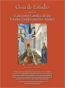 Study Guide to the US Adult Catholic Catechism, Spanish