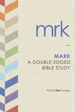 Mark: A Double-Edged Bible Study