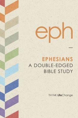 Ephesians: A Double-Edged Bible Study