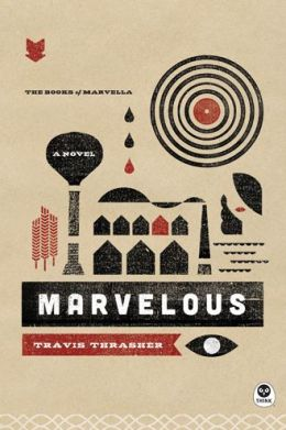 Marvelous: A Novel