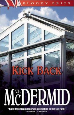 Kick Back: A Kate Brannigan Mystery