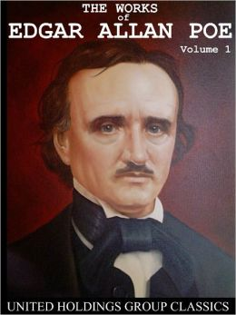 The Works of Edgar Allan Poe Volume 1