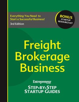 Freight Brokerage Business: Your Step by Step Guide to Success