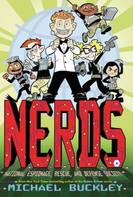 NERDS: National Espionage, Rescue, and Defense Society (Book One) (enhanced ebook)