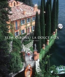 Slim Aarons: La Dolce Vita (PagePerfect NOOK Book)