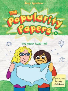 The Rocky Road Trip of Lydia Goldblatt & Julie Graham-Chang (Popularity Papers Series #4) (PagePerfect NOOK Book)