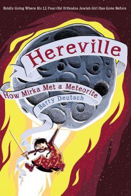 Hereville: How Mirka Met a Meteorite (PagePerfect NOOK Book)