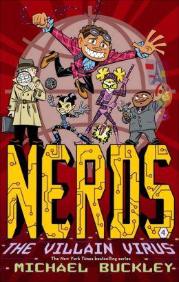 NERDS: Book Four: The Villain Virus (enhanced ebook)
