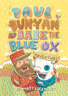 Paul Bunyan and Babe the Blue Ox: The Great Pancake Adventure (PagePerfect NOOK Book)