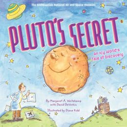 Pluto's Secret: An Icy World's Tale of Discovery (PagePerfect NOOK Book)