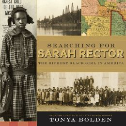 Searching for Sarah Rector: The Richest Black Girl in America (PagePerfect NOOK Book)