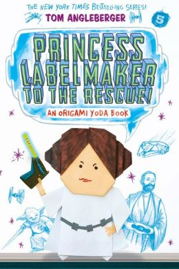 Princess Labelmaker to the Rescue! (Origami Yoda Series #5) (PagePerfect NOOK Book)