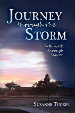 Journey through the Storm: A Faith Walk through Cancer