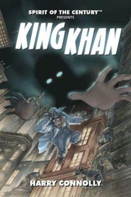 Spirit of the Century Presents: King Khan