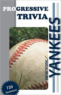 New York Yankees Baseball: Progressive Trivia