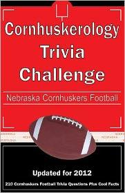 Cornhuskerology Trivia Challenge: Nebraska Cornhuskers Football