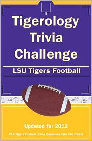 Tigerology Trivia Challenge: LSU Tigers Football