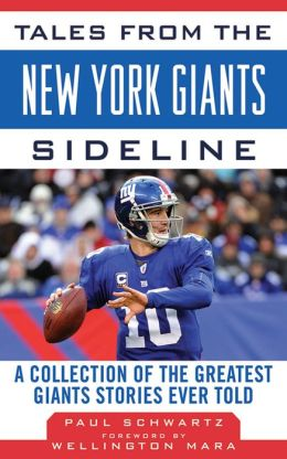 Tales from the New York Giants Sideline: A Collection of the Greatest Giants Stories Ever Told