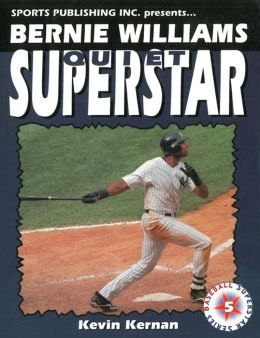 Bernie Williams: Quiet Superstar