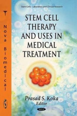Stem Cell Therapy and Uses in Medical Treatment