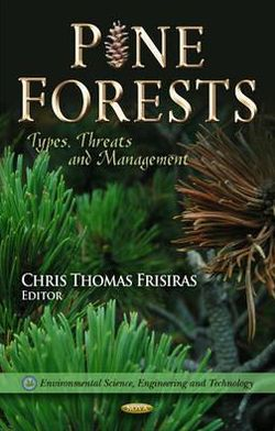 Pine Forests: Types, Threats and Management