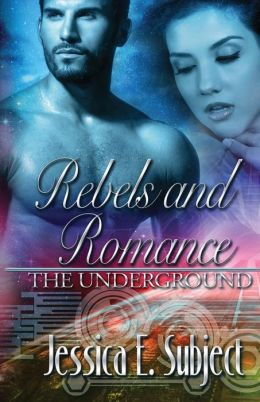 Rebels and Romance: The Underground