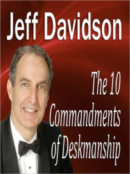 The 10 Commandments of Deskmanship