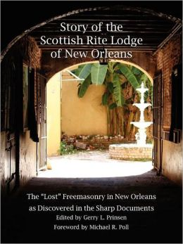 Story Of The Scottish Rite Lodge Of New Orleans