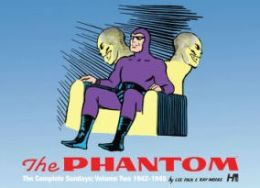 The Phantom: The Complete Sundays, Volume 2 (1943-1945)