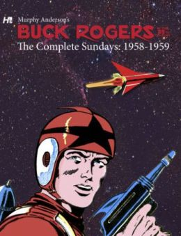 Buck Rogers in the 25th Century: The Complete Murphy Anderson Sundays (1958-1959)