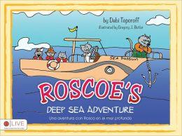 Roscoe's Deep Sea Adventure (softcover)