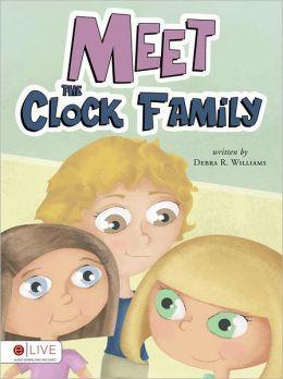 Meet the Clock Family