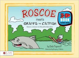 Roscoe Meets Gramps the Catfish 3D