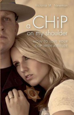A CHiP on my Shoulder