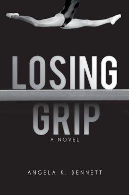 Losing Grip