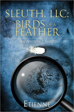 Sleuth LLC: Birds of a Feather