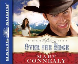 Over the Edge (Kincaid Brides Series #3)