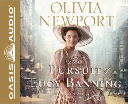 The Pursuit of Lucy Banning (Avenue of Dreams Series #1)
